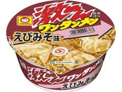 マルちゃん 激めん ワンタンメン えびみそ味 カップ104g