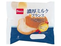 Pasco 濃厚ミルクフランス 袋1個