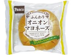 Pasco ふんわりオニオンマヨネーズ 袋1個