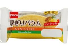 Pasco 厚ぎりバウム パイナップル 袋1個