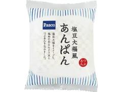 Pasco 塩豆大福風あんぱん 袋1個