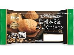 Pasco とっておきSELECTION 信州みそ&大豆ミートのパン