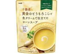 明治 十勝産 黄金のとうもろこしと生クリームで仕立てたコーンスープ 袋180g