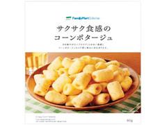 ファミリーマート FamilyMart collection サクサク食感のコーンポタージュ