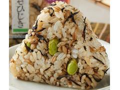 ファミリーマート スーパー大麦 枝豆しそひじき