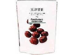 ファミリーマート FamilyMart collection 天津甘栗 袋47g