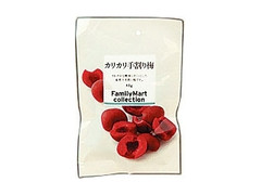 ファミリーマート FamilyMart collection カリカリ手割り梅 袋48g