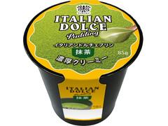 トーラク イタリアンドルチェプリン 抹茶
