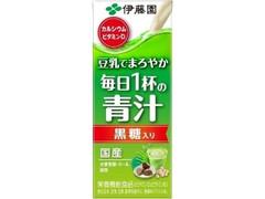 伊藤園 豆乳でまろやか 毎日1杯の青汁 黒糖入り パック200ml