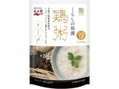 永谷園 くらしの和漢 鶏粥 袋220g