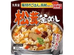 丸美屋 松茸釜めし 味付けごはん付き カップ225g