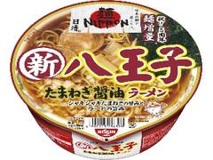 日清食品 日清麺NIPPON 八王子 たまねぎ醤油ラーメン カップ112g