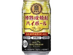 タカラ 樽熟成焼酎ハイボール プレーン 缶350ml