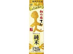 タカラ 松竹梅 天 純米 パック2L