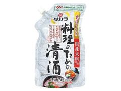 タカラ 料理のための清酒 袋500ml