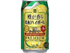 タカラ 樽が香る焼酎ハイボール 沖縄シークヮーサー 缶350ml