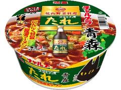 明星食品 チャルメラどんぶり 青森スタミナ源たれ にんにく甘旨醤油ラーメン カップ84g