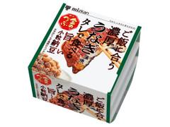 ミツカン 金のつぶ ご飯に合う濃厚うなぎ蒲焼タレで食べる旨~い小粒納豆