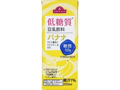 トップバリュ 低糖質 豆乳飲料 バナナ パック200ml