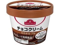 トップバリュ チョコクリーム カップ150g