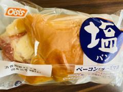 オイシス 塩パン ベーコン&チーズマヨ