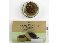 ミニストップ バスク風チーズケーキ 宇治抹茶