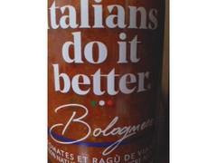 Italians do it better Bolognese ボロネーゼソース