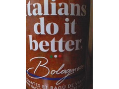 Italians do it better Bolognese ボロネーゼソース