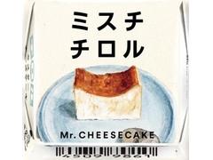 チロル チロルチョコ ミスターチーズケーキ