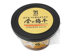 セブンプレミアムゴールド はちみつの甘味まろやか 金の梅干 カップ100g