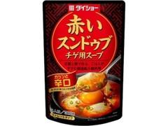 ダイショー 赤いスンドゥブチゲ用スープ 辛口 袋300g