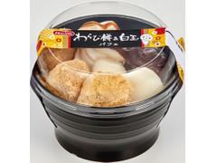ドンレミー わらび餅&白玉パフェ