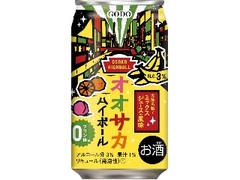 合同酒精 オオサカハイボール ミックスジュース風味 缶350ml