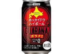 合同酒精 ホッカイドウハイボール ガラナ風味 缶350ml