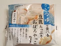 相模屋 つゆで食べる豆乳たっぷりおぼろやっこ 豆腐300gつゆ25g