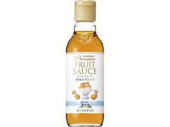 サントリー 南アルプスの天然水 プレミアムフルーツソース 朝摘みオレンジ 瓶300ml