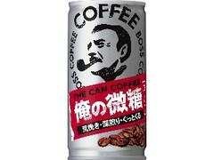 サントリー ボス THE CAN COFFEE 俺の微糖 缶185g