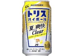 サントリー トリスハイボール 夏、爽快Clear 缶350ml