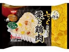 日清食品冷凍 日清にぎっ太 ふっくらおにぎり 栗と鶏肉 袋1個95g