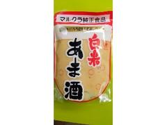 マルクラ食品 白米 あま酒 袋250g