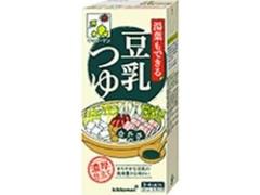 キッコーマン 湯葉もできる豆乳つゆ パック1000ml