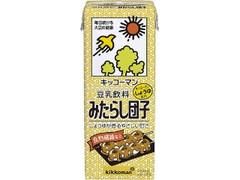 キッコーマン 豆乳飲料 みたらし団子 パック200ml