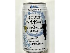 南アルプスワインアンドビバレッジ すこぶるハイボールなノーアルコール 味濃い目 缶350ml