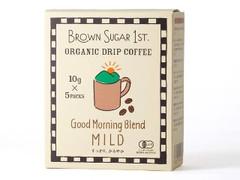 BROWN SUGAR 1ST. ORGANIC DRIP COFFEE Good Morning Blend MILD 箱10g×5