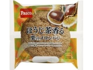 Pasco ほうじ茶香る栗のメロンパン 袋1個