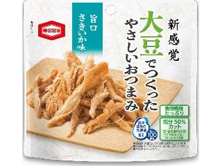 亀田製菓 大豆でつくったやさしいおつまみ 旨口さきいか味 袋20g