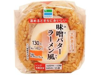 ファミリーマート 味噌バターラーメン風