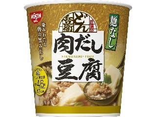 日清食品 日清麺なしどん兵衛 肉だし豆腐スープ カップ12g