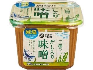 みなさまのお墨付き 三種のだし入り味噌 減塩25%カット カップ750g